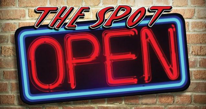 The Spot is Open for FUN!